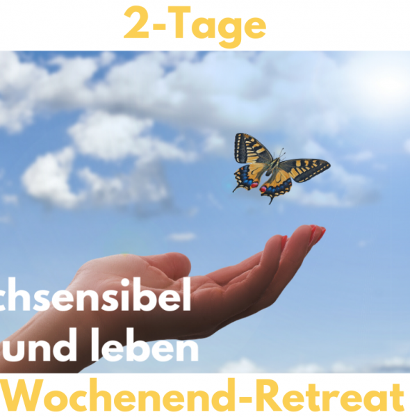 """Wochenend-Seminar """"Hochsensibel gesund leben"""""""