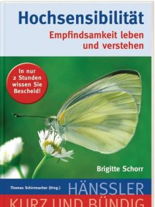 Brigitte Schorr: Hochsensibilität