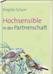 Brigitte Schorr: Hochsensible in der Partnerschaft