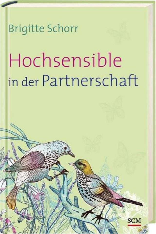 Brigitte Schorr: Hochsensible in der Partnerschaft
