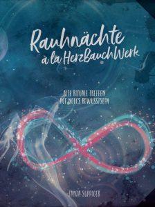 """Tanja Suppiger: """"Rauhnächte à la HerzBauchWerk – alte Rituale treffen auf neues Bewusstsein"""""""