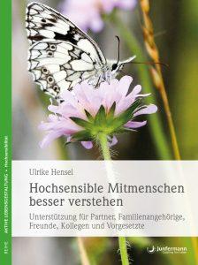Ulrike Hensel: Hochsensible Mitmenschen besser verstehen