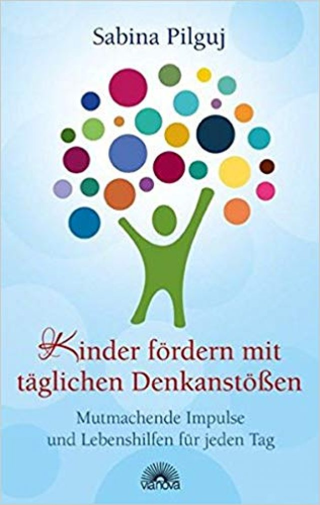 Sabina Pilguj: Kindern fördern mit täglichen Denkanstößen